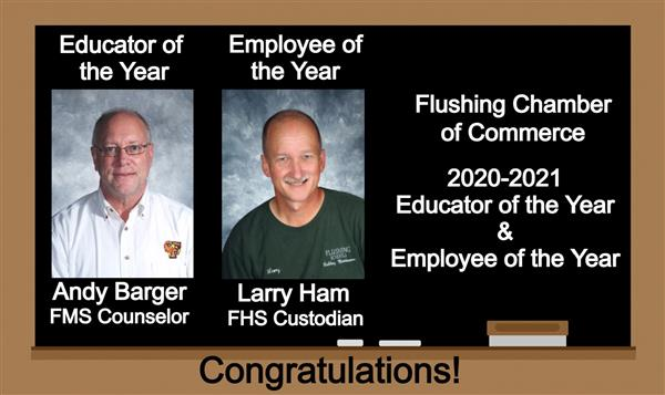 Congratulations to Educator of the Year Andy Barger and Employee of the Year Larry Ham.