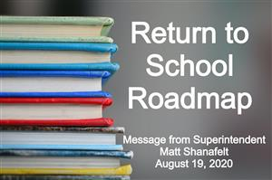 Return to School Roadmap August 19, 2020