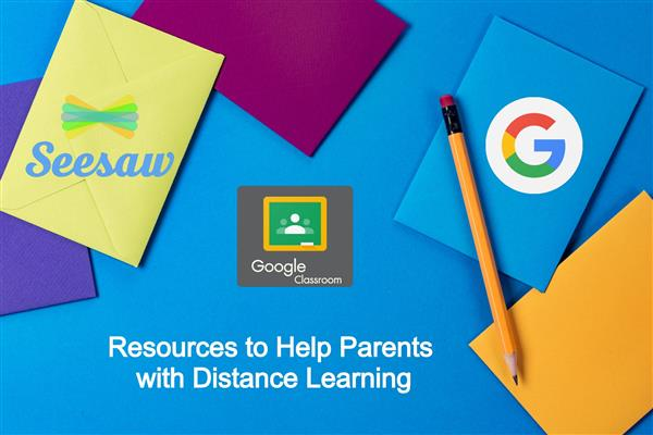 Distance Learning Parent Resources